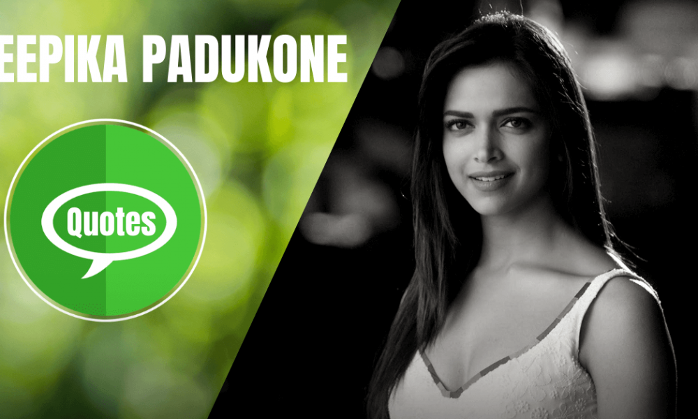 Deepika Padukone Quotes That Will Make You Fashionable