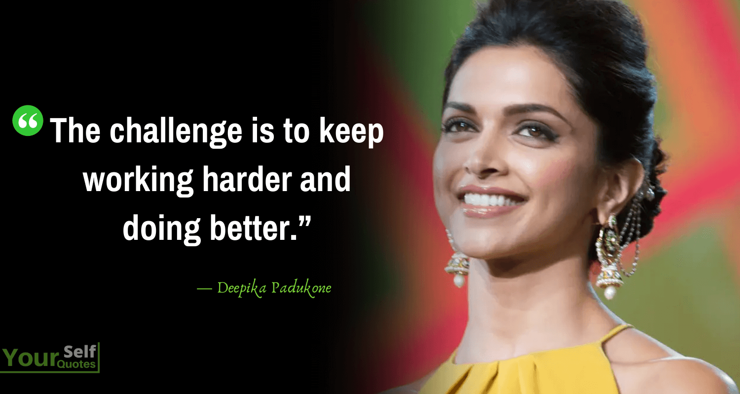 DeepikaPadukone Quotes