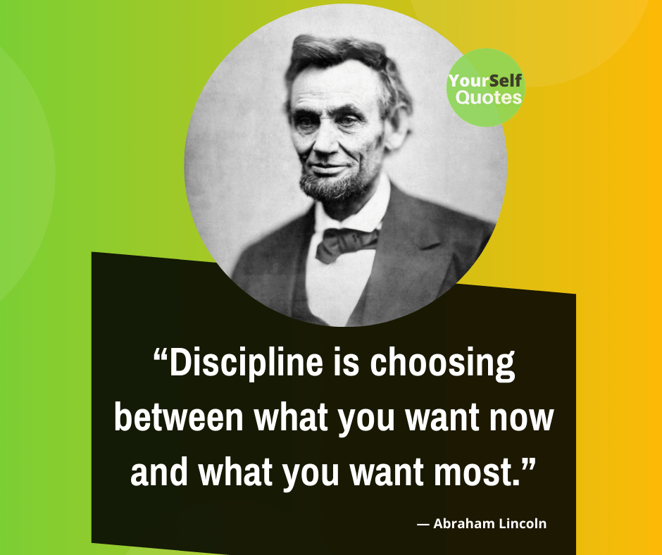 Discipline Quote from Abraham Lincoln