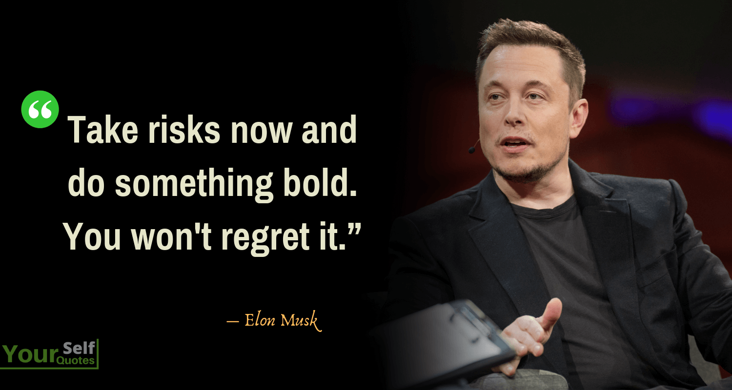 Elon Musk New Quotes