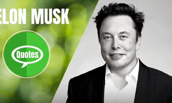 Elon Musk Quotes