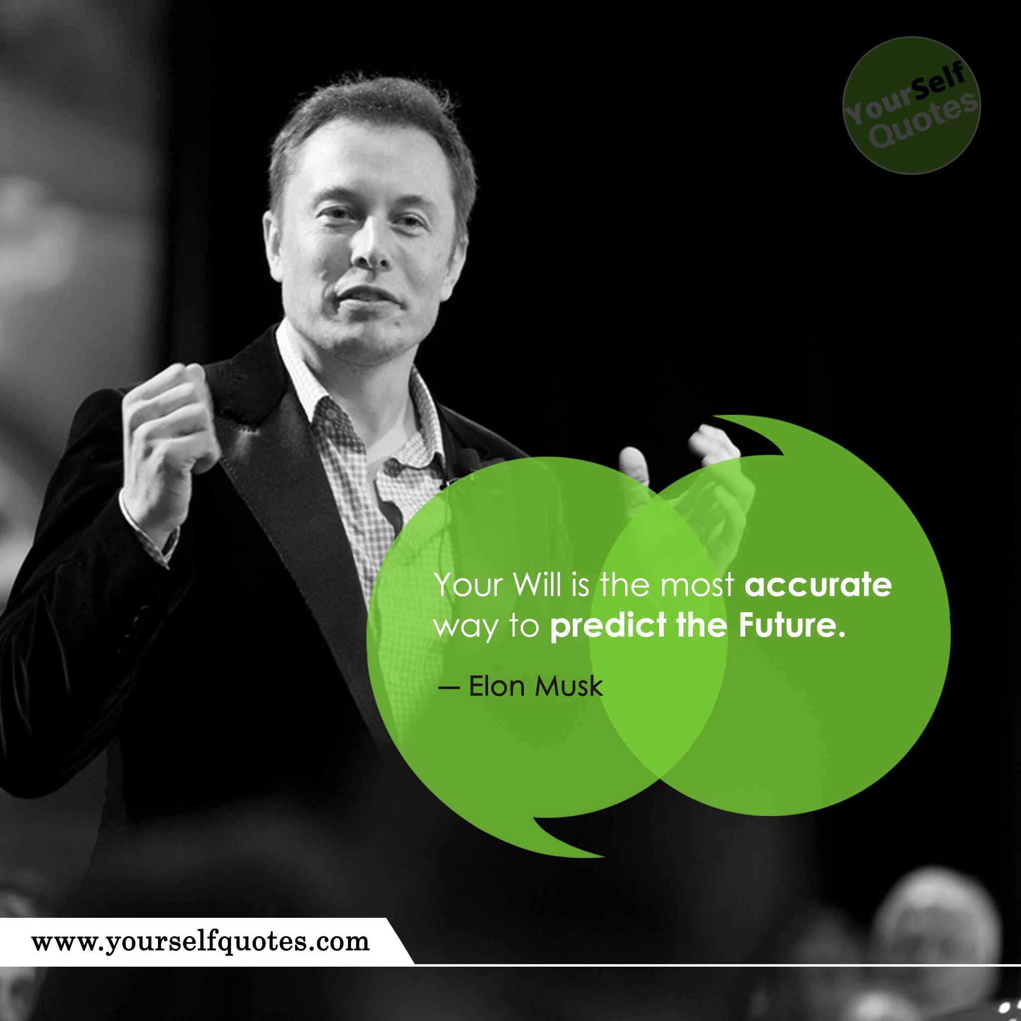 Elon Musk's Best Quotes