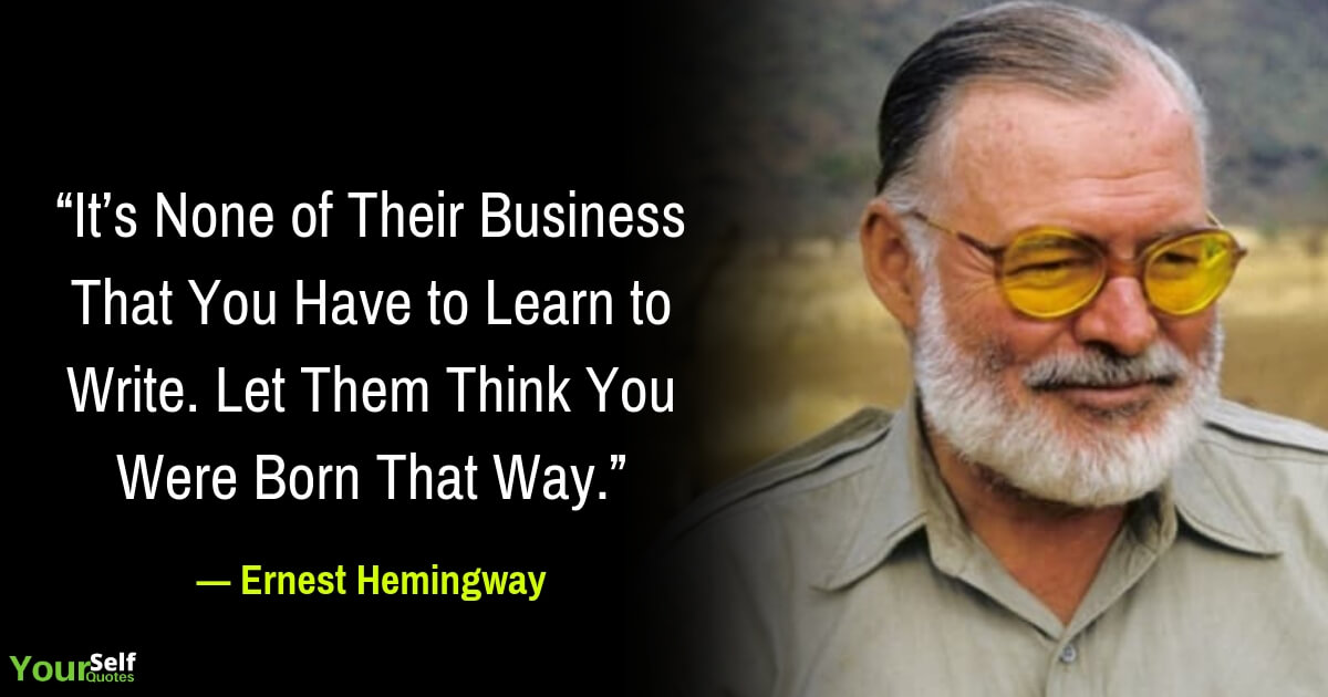 Ernest Hemingway Motivational Quotes