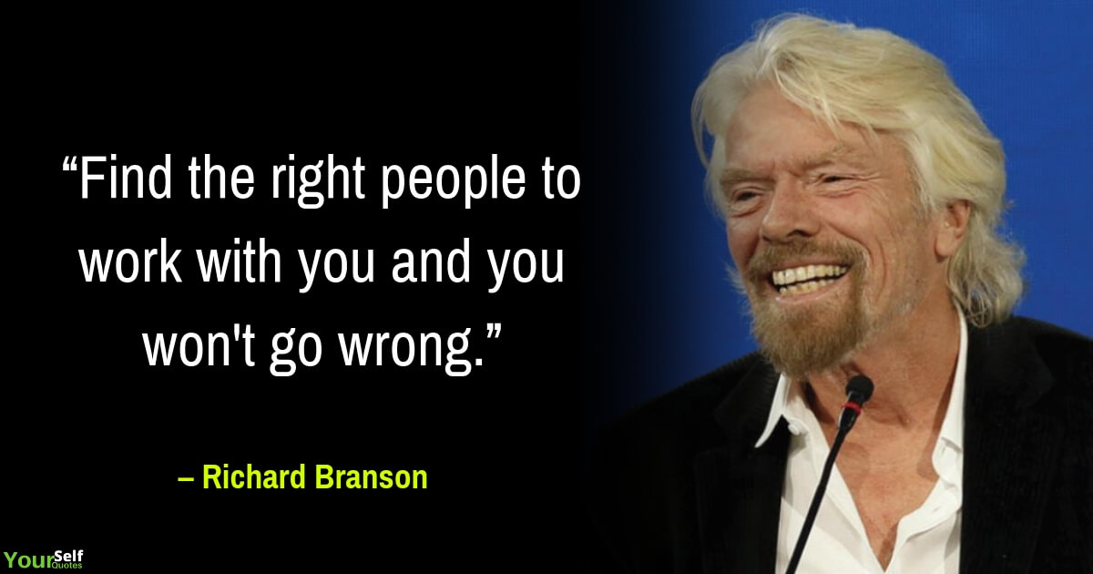 Famous Quote from Richard Branson