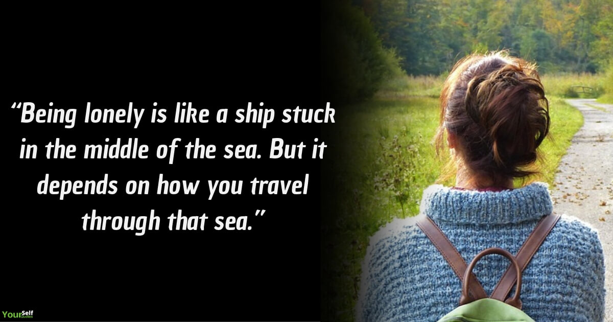 Heart Touching Quotes For Those Who Are Feeling Alone