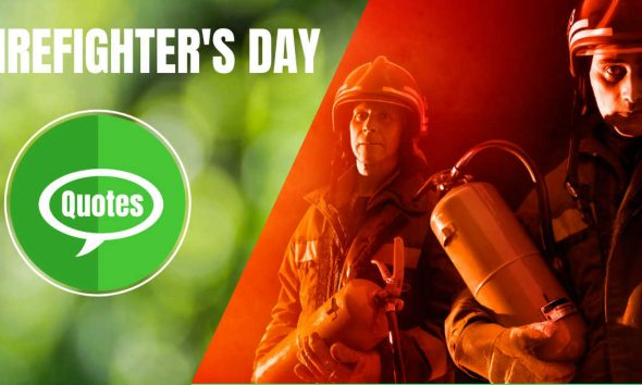 Firefighter's Day Quotes