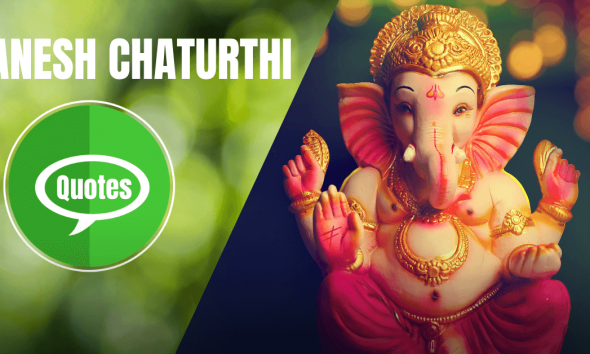 Ganesh Chaturthi Quotes Wishes