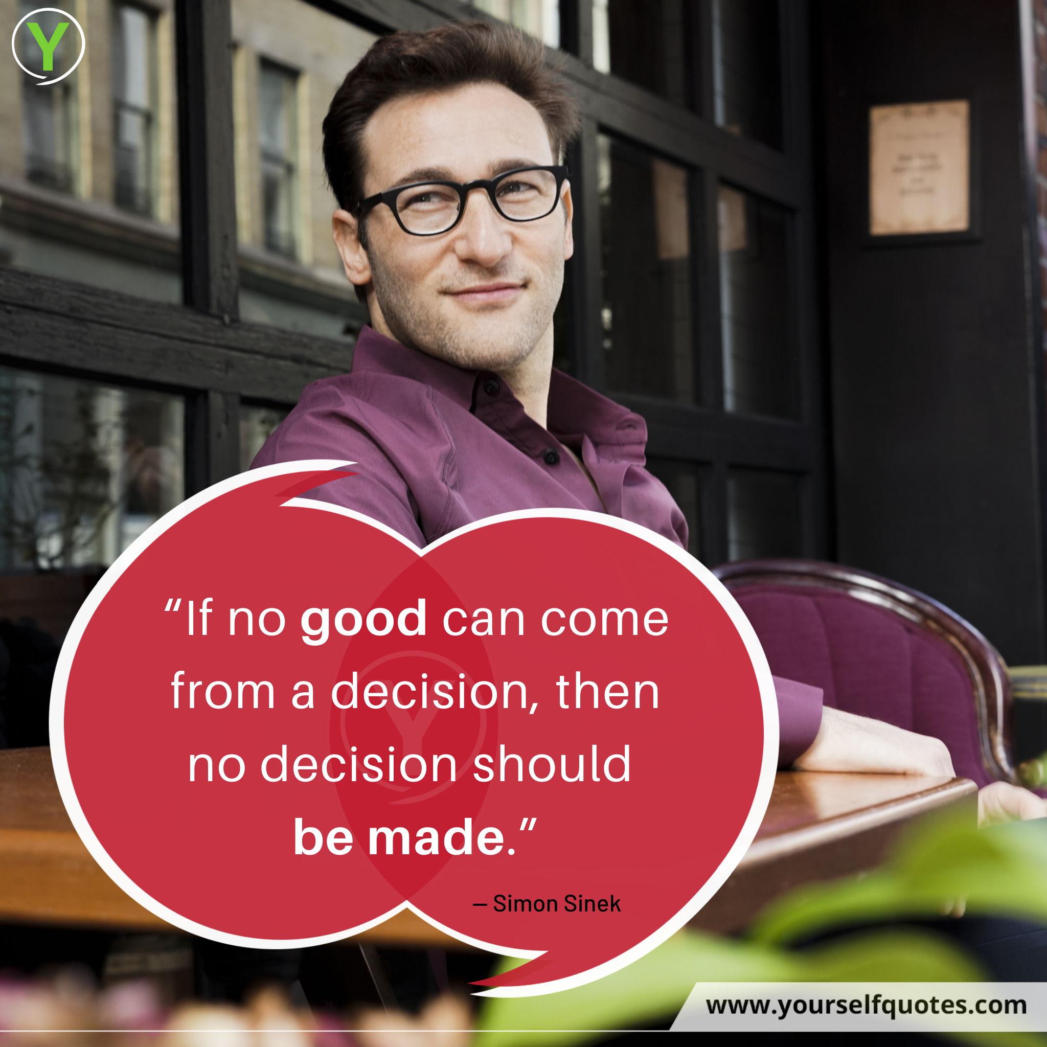 Good Quotes by Simon Sinek