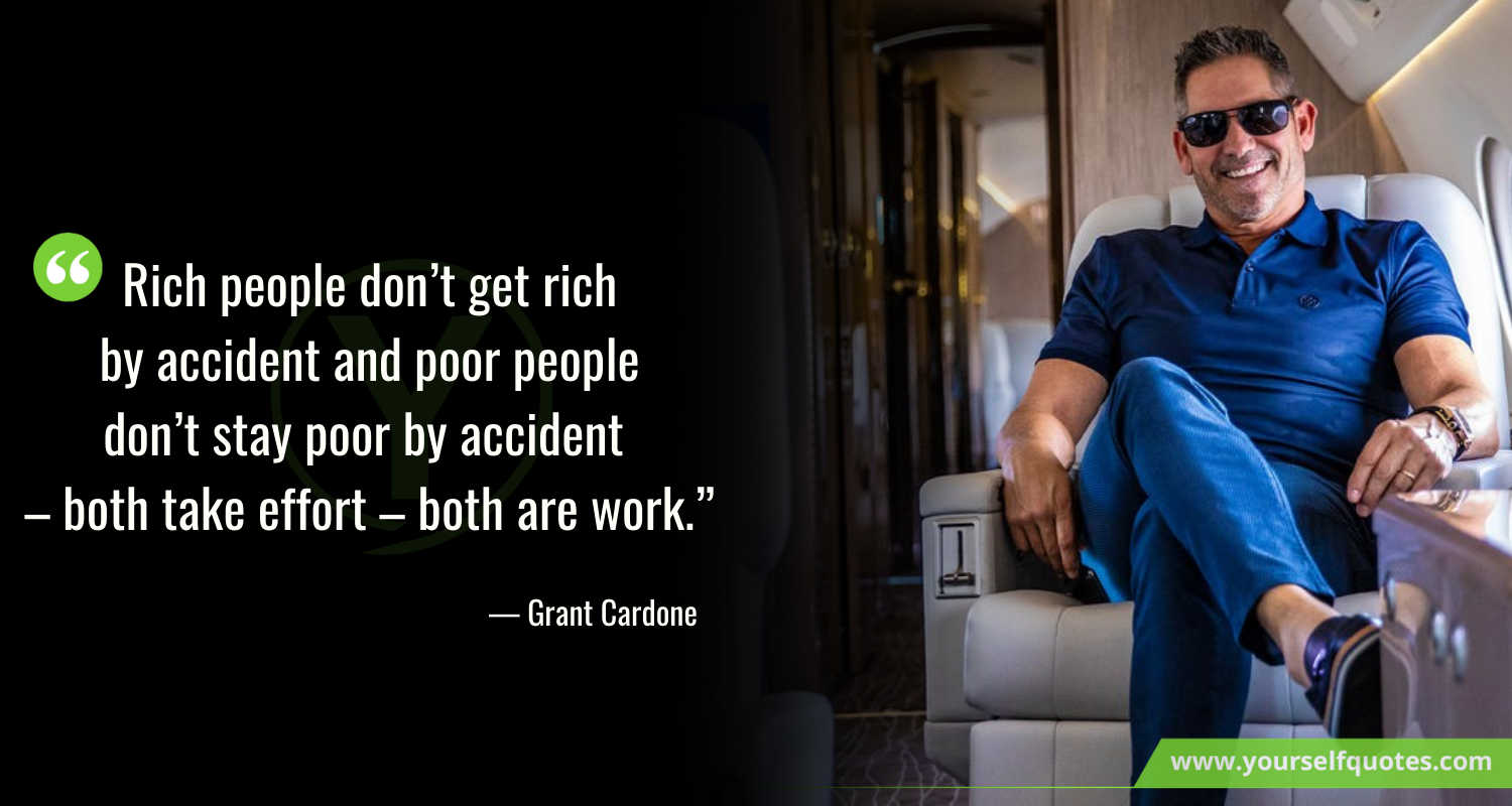 Grant Cardone Quotes on work