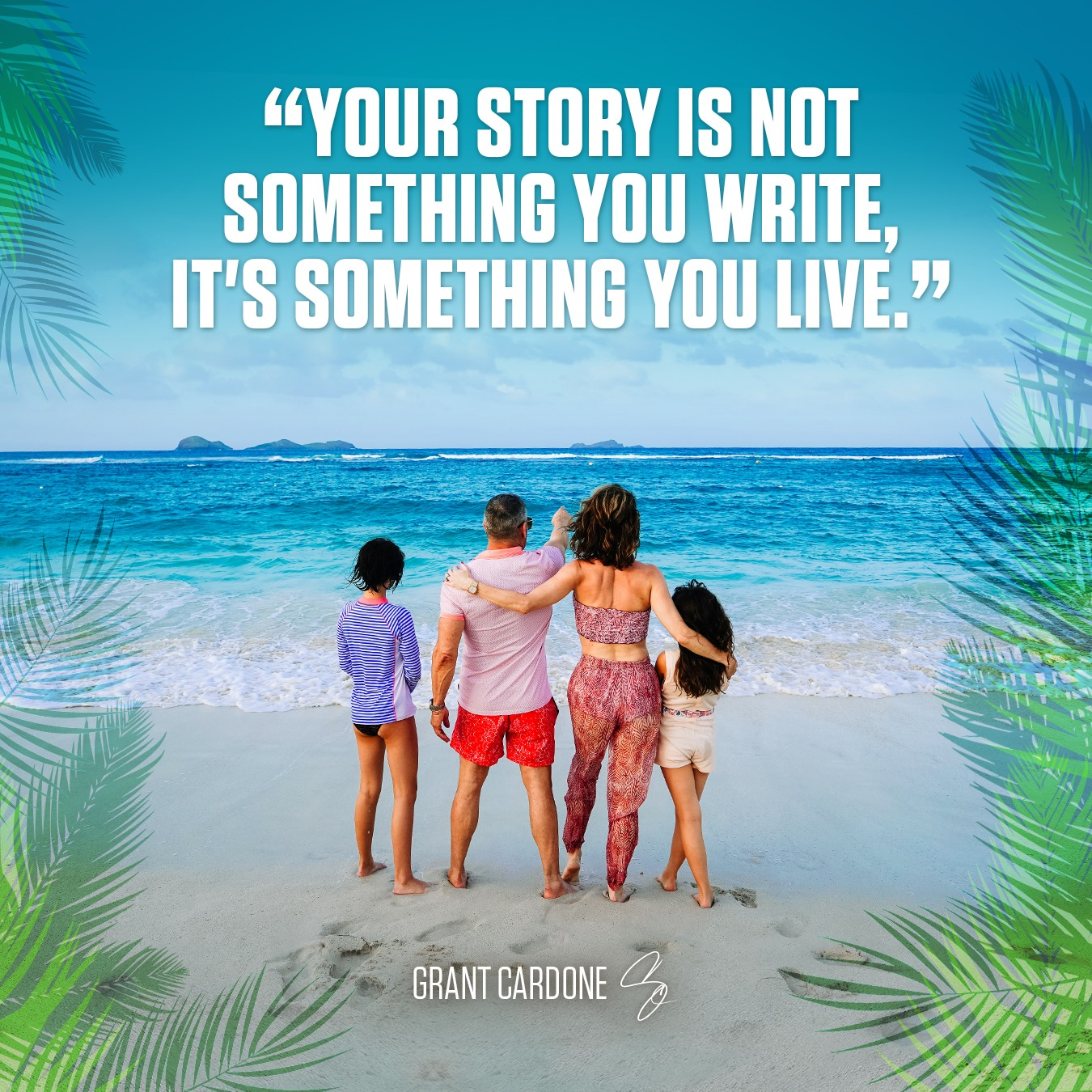 Grant Cardone Quotes with Family Images