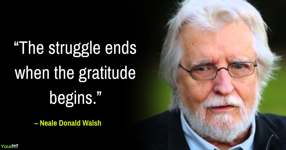 Gratitude Quote by Neale Donald Walsh