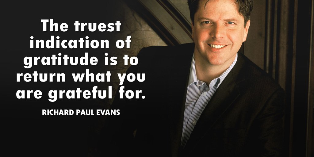 Gratitude Quote by Richard Paul Evans