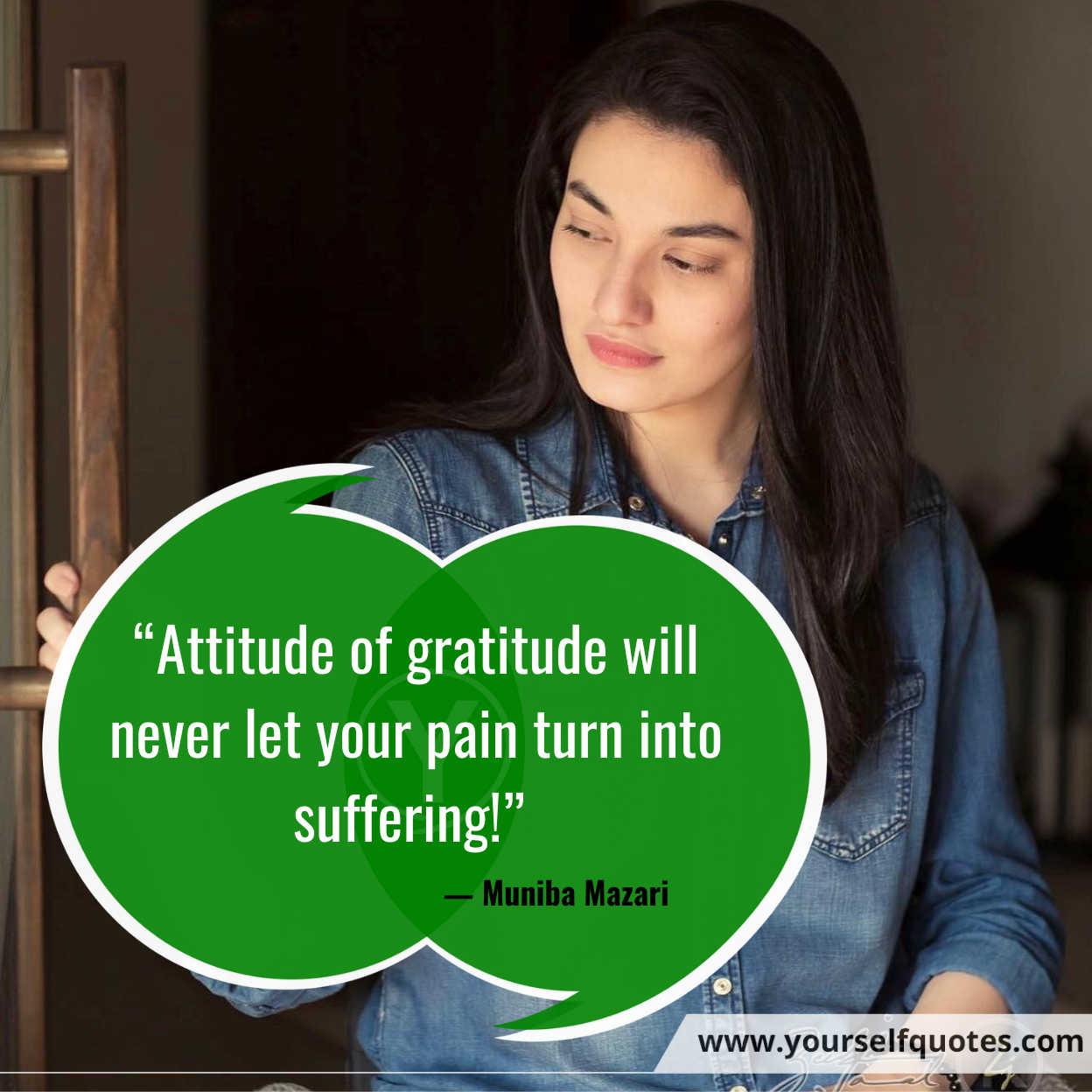 Gratitude Quotes by MunibaMazar