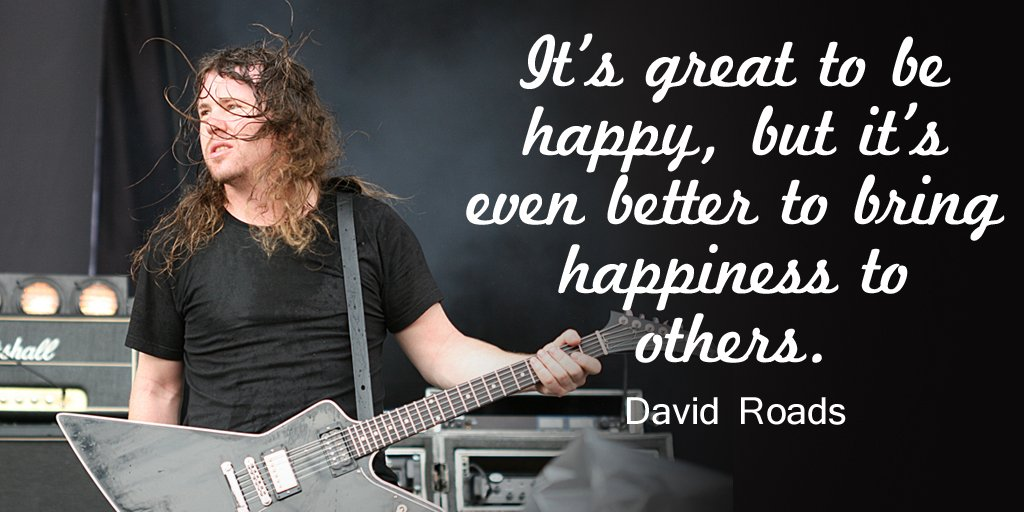 Happiness Quotes by David Roads