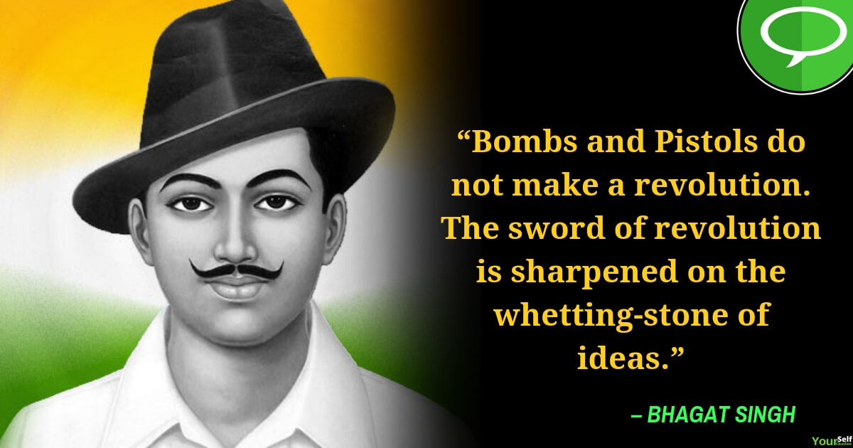 Happy Independence Day Quotes by Bhagat Singh