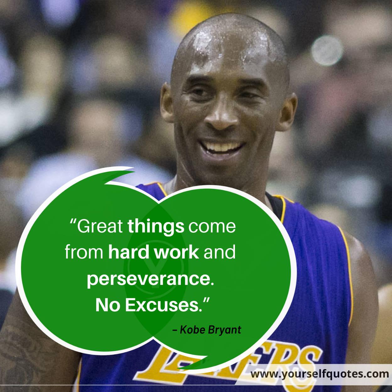 Hard Work Quotes by Kobe Bryant