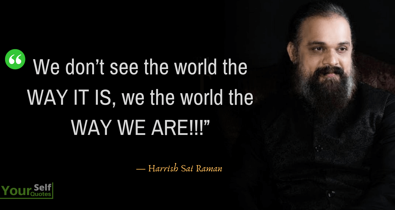 Harrish Sai Raman Quotes