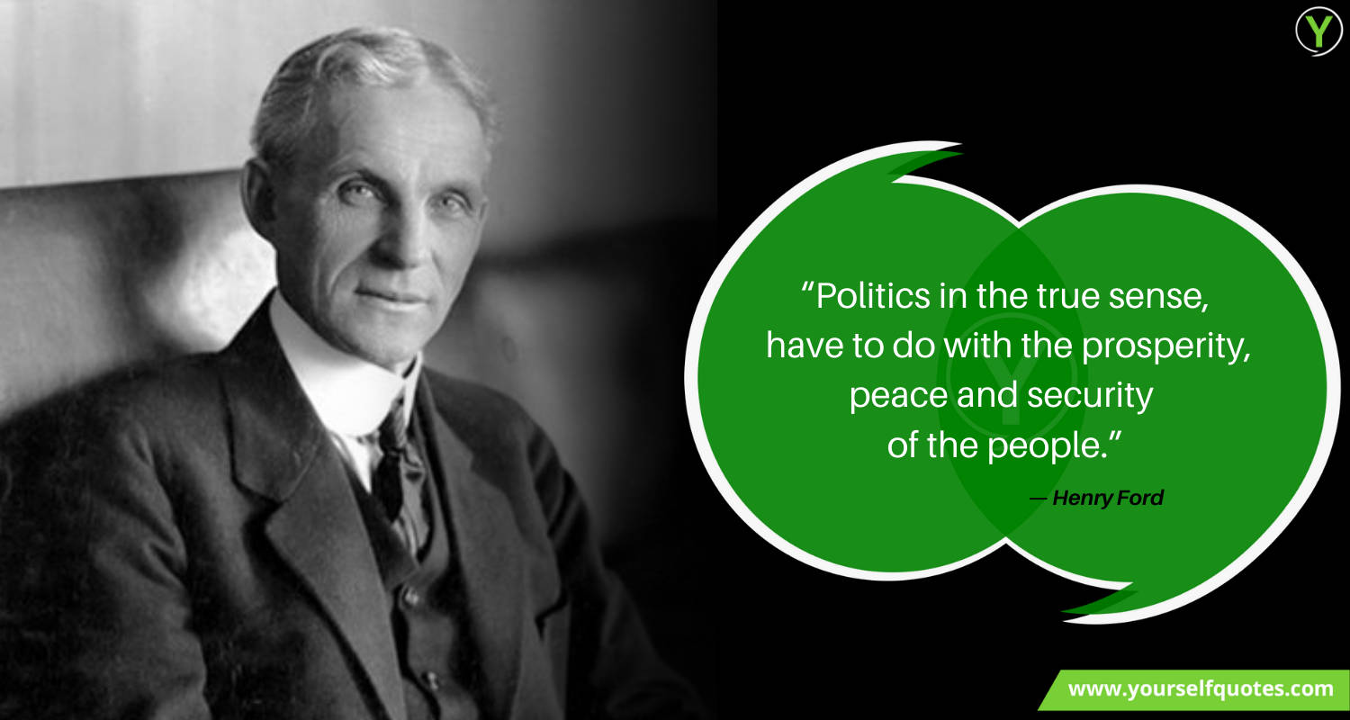 Henry Ford Quotes on Politics