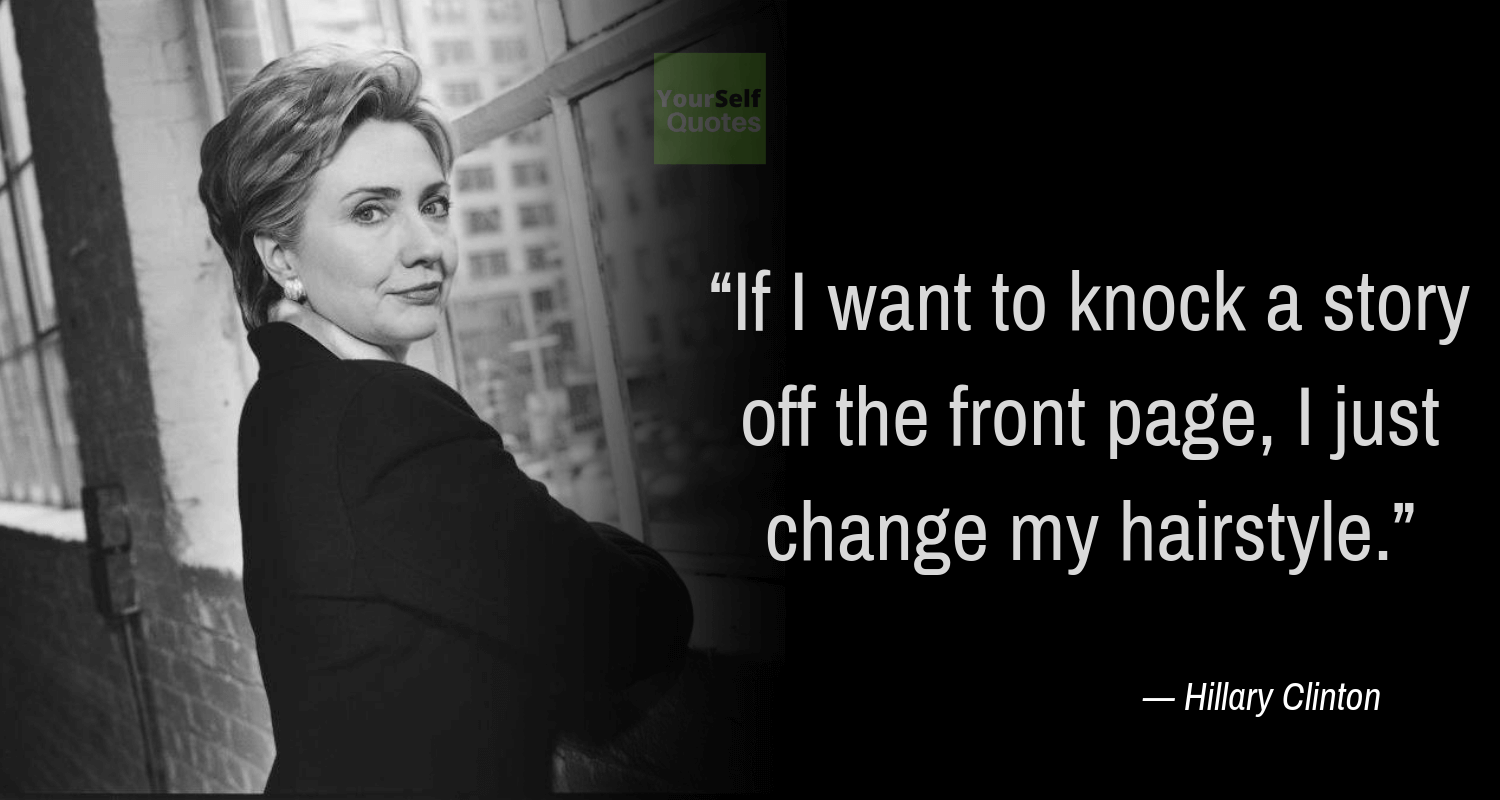Hillary Clinton Quotes Photos