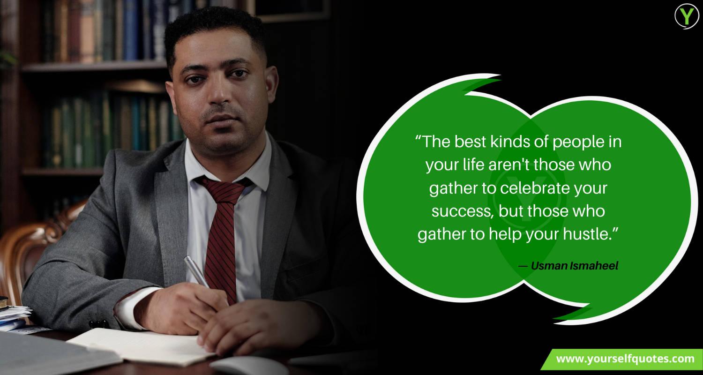 Hustle Quote by Usman Ismaheel