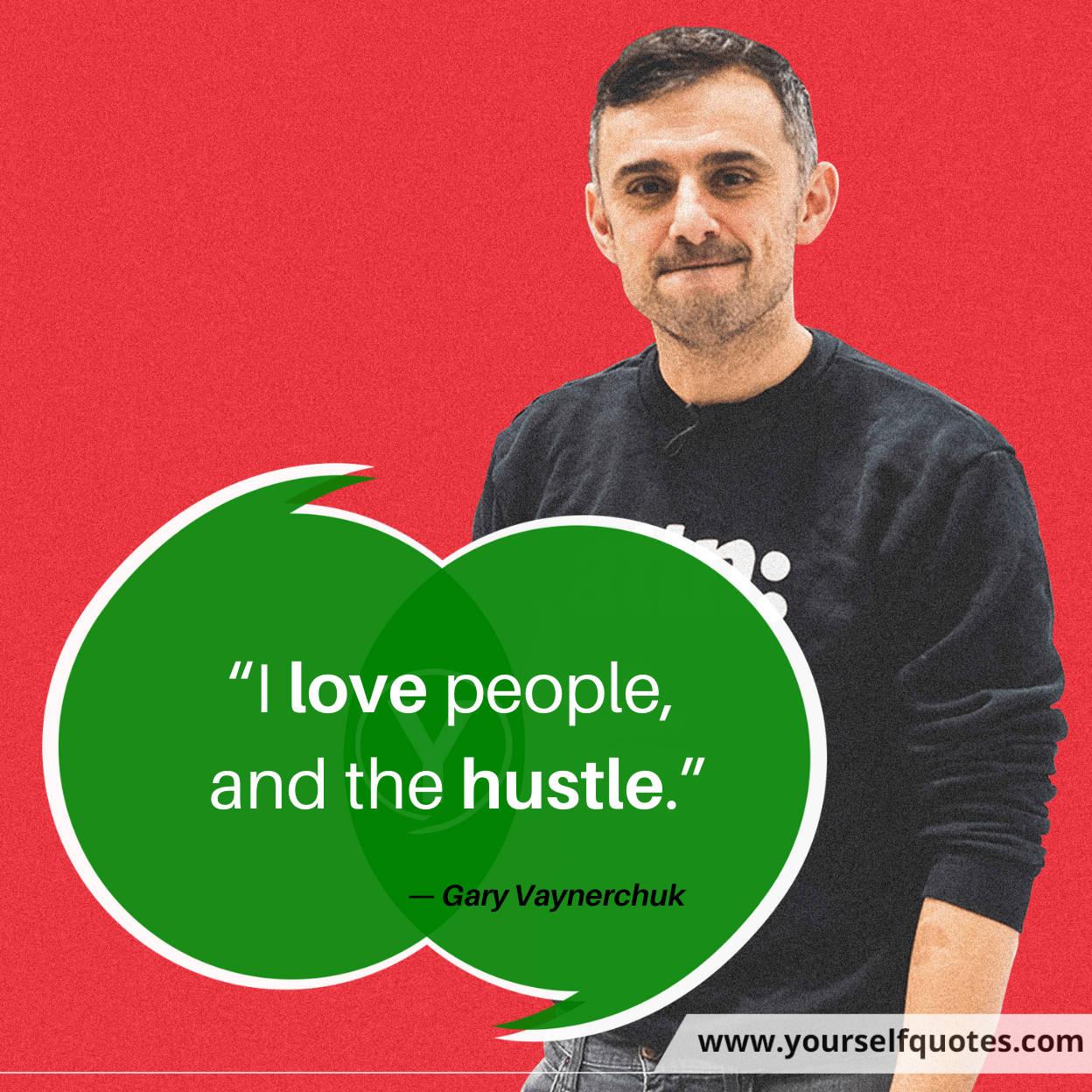 Hustle Quotes Gary Vaynerchuk