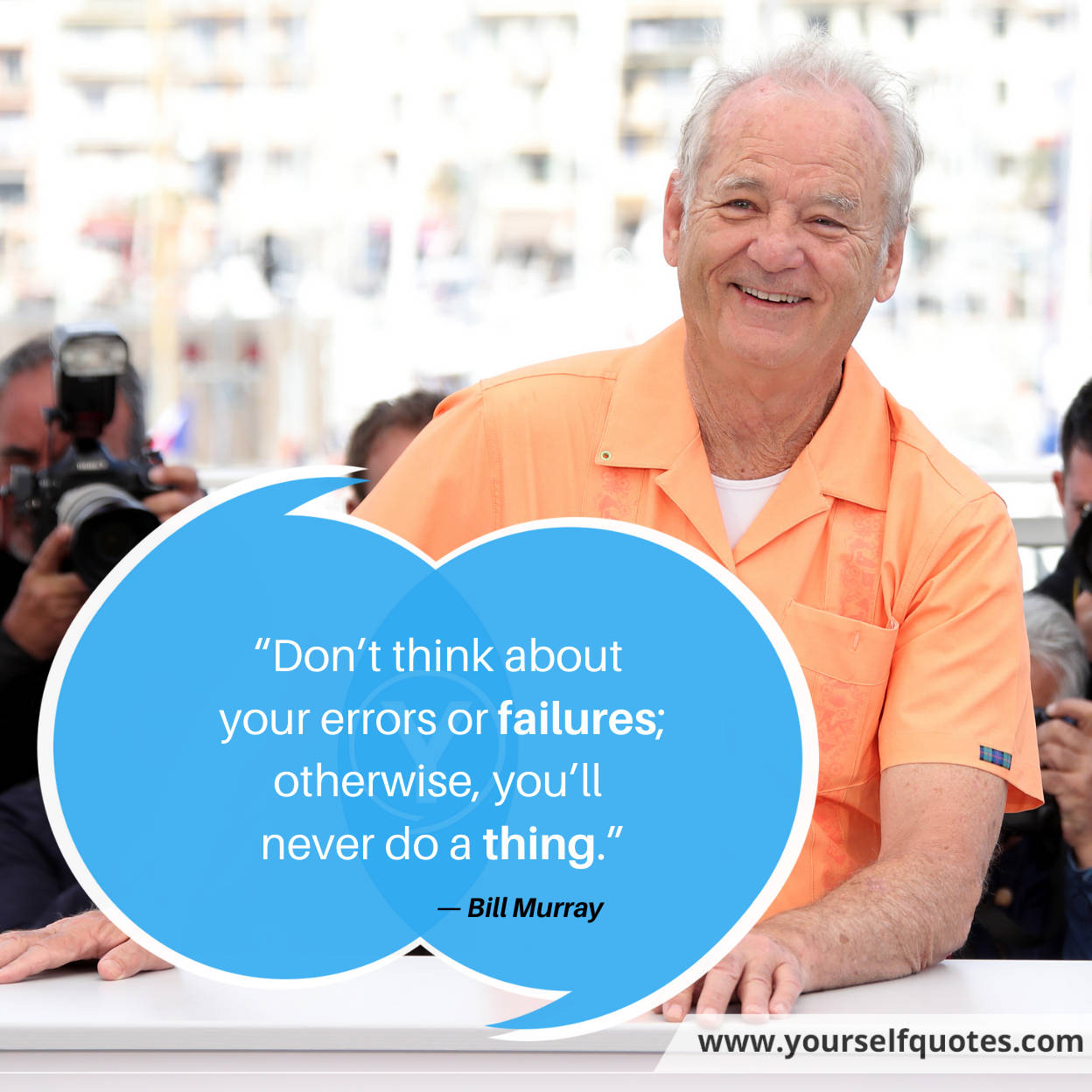 Hustle Quotes by Bill Murray