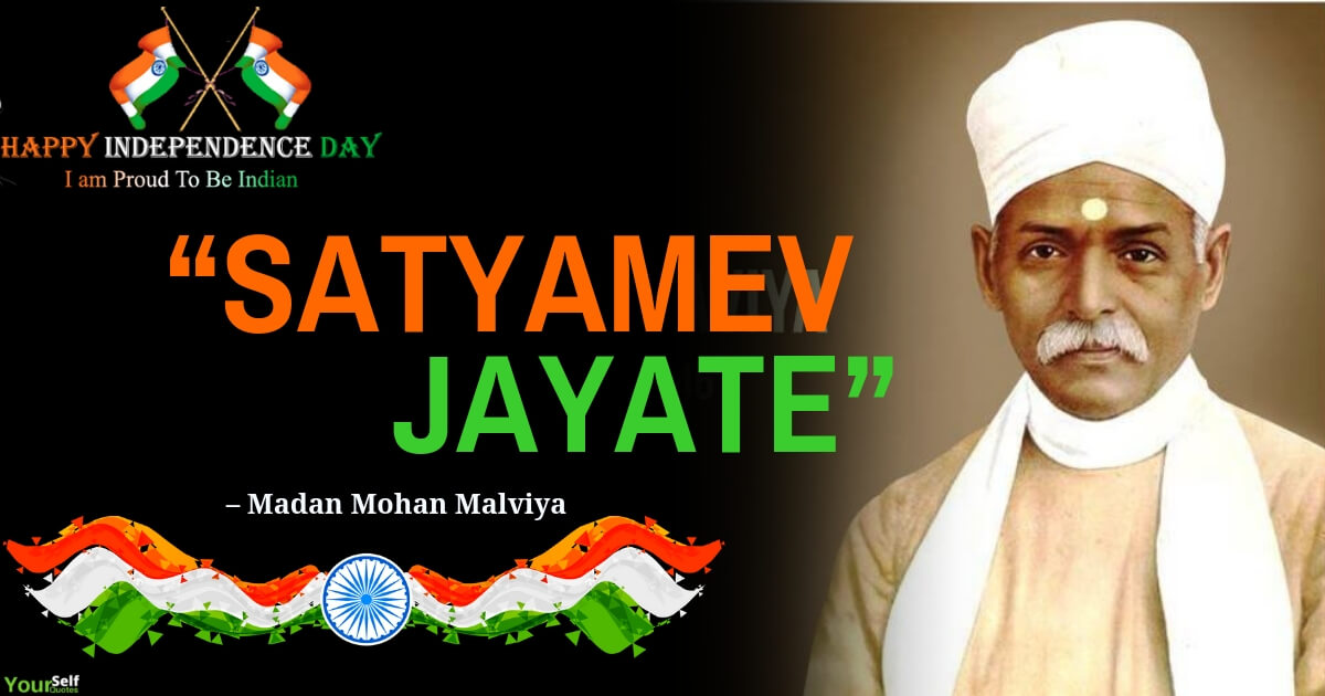 Independence Day Quotes by Madan Mohan Malviya