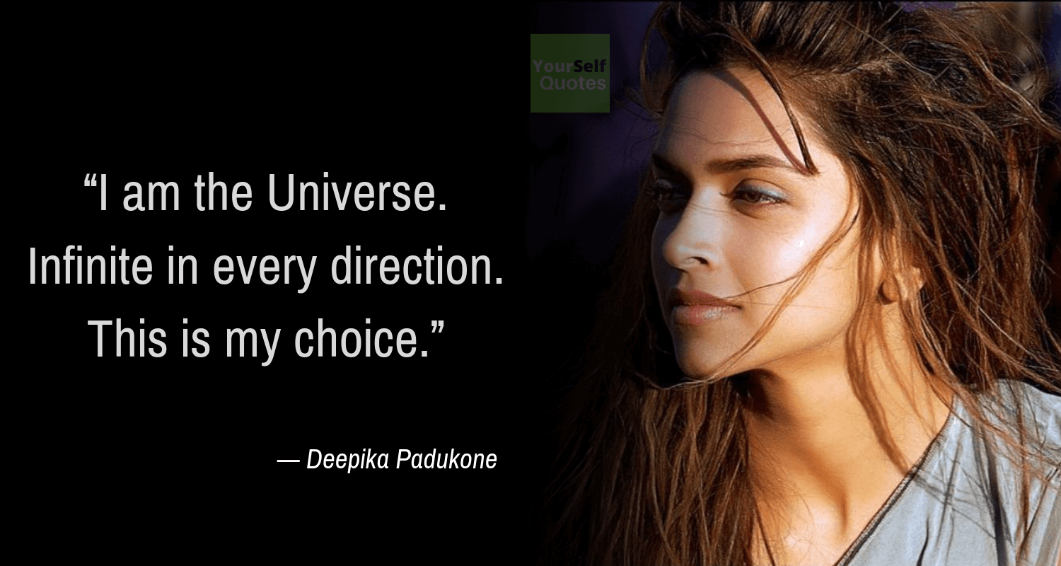 Inspiring Quotes By Deepika Padukone