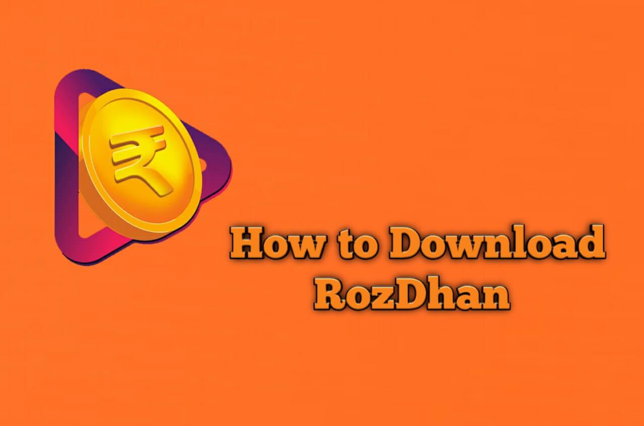 Install RozDhan App
