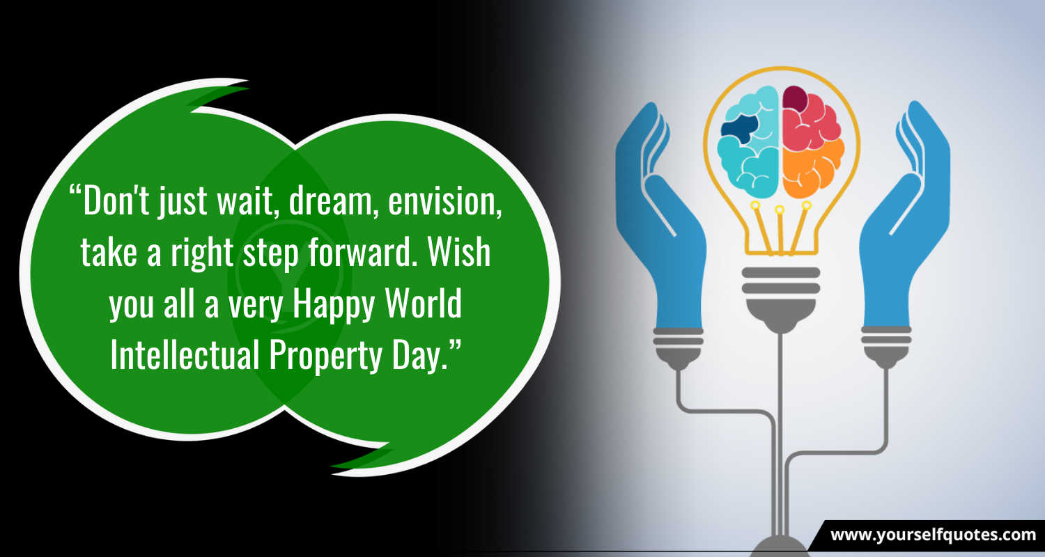 Intellectual Property Day Quotes Photo