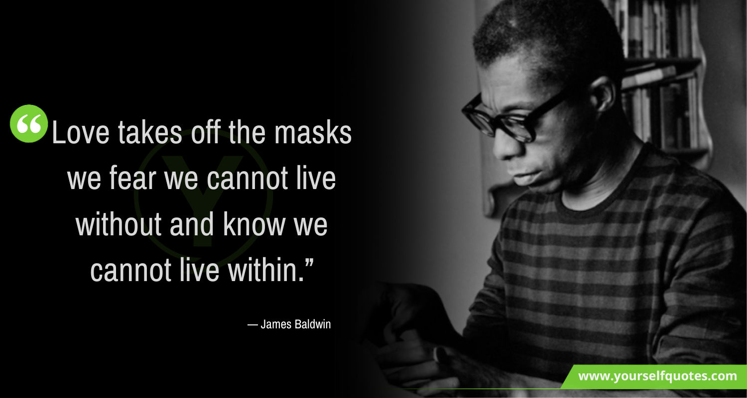 James Baldwin Love Quotes