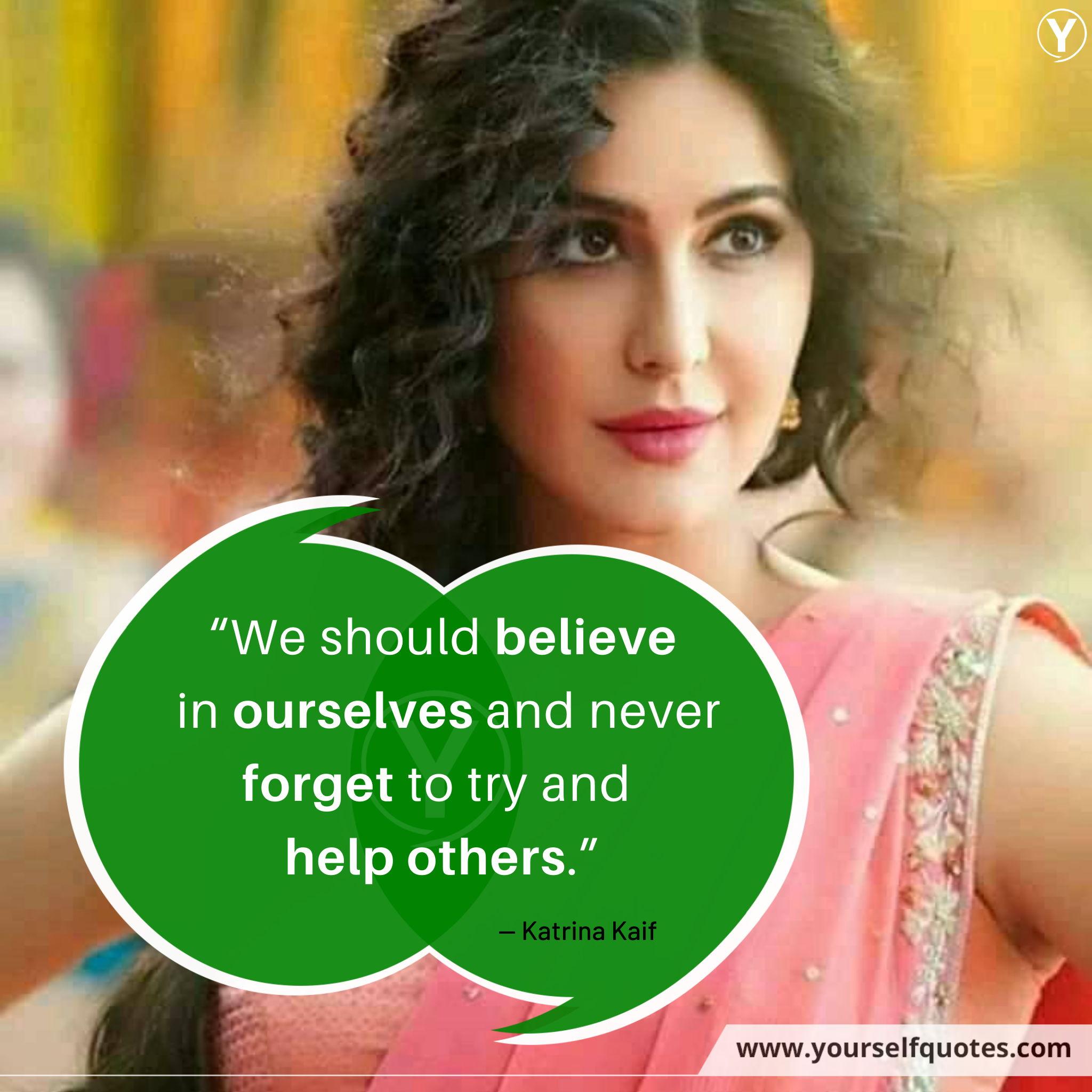 Katrina Kaif Quotations