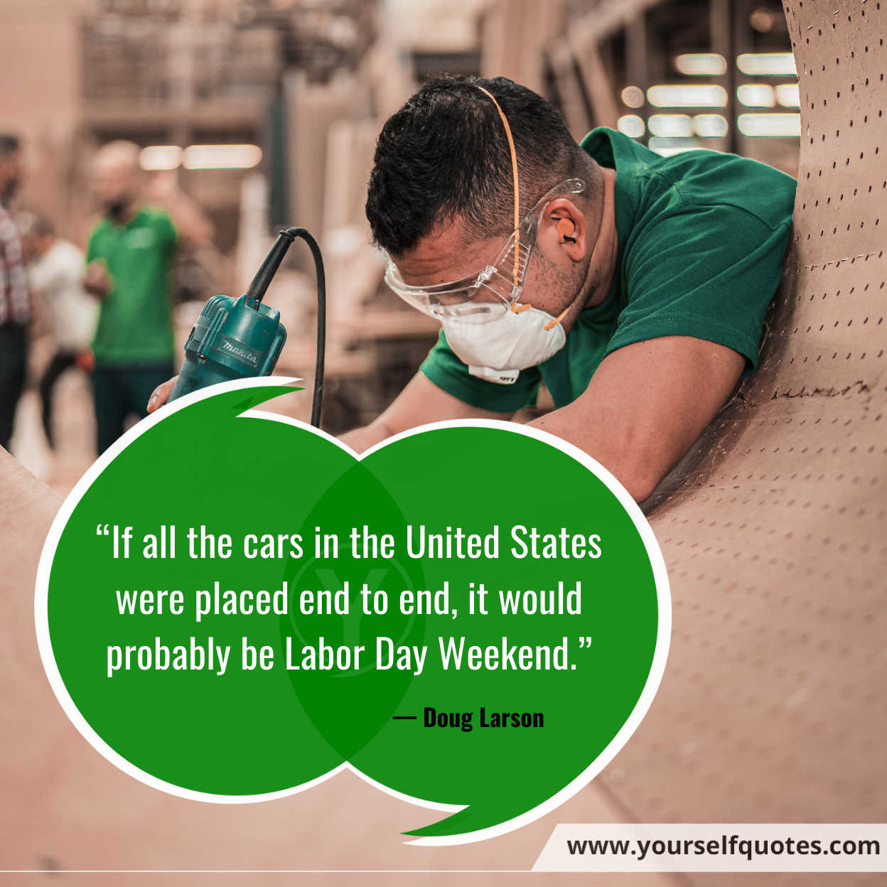Labor Day Quotes by Doug Larson
