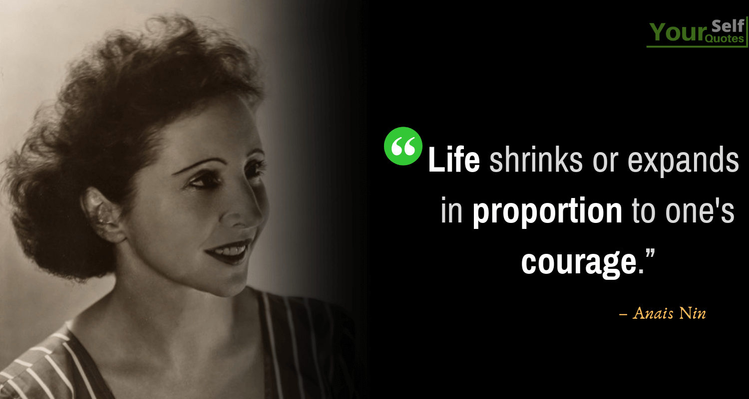Life Quotes by Anais Nin