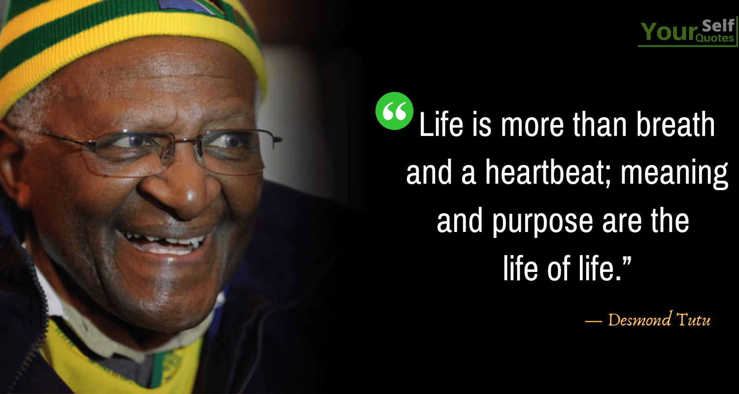 Life Quotes by Desmond Tutu