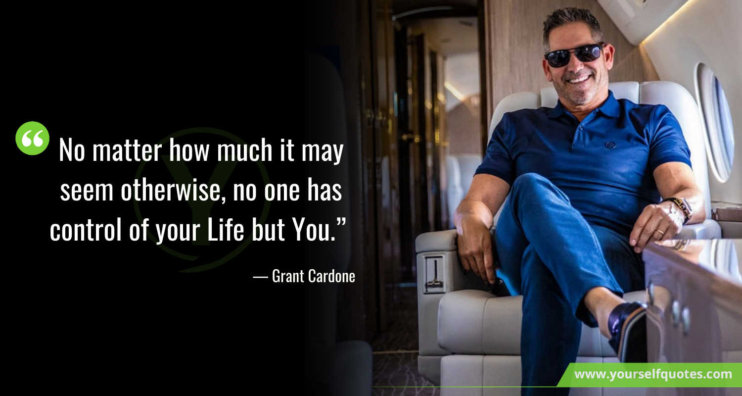 Life Quotes by Grant Cardone