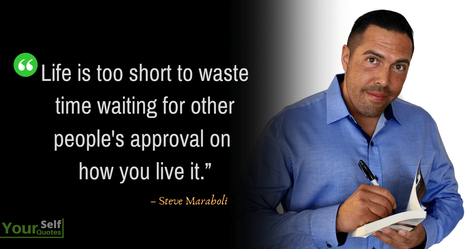 Life Quotes by Steve Maraboli