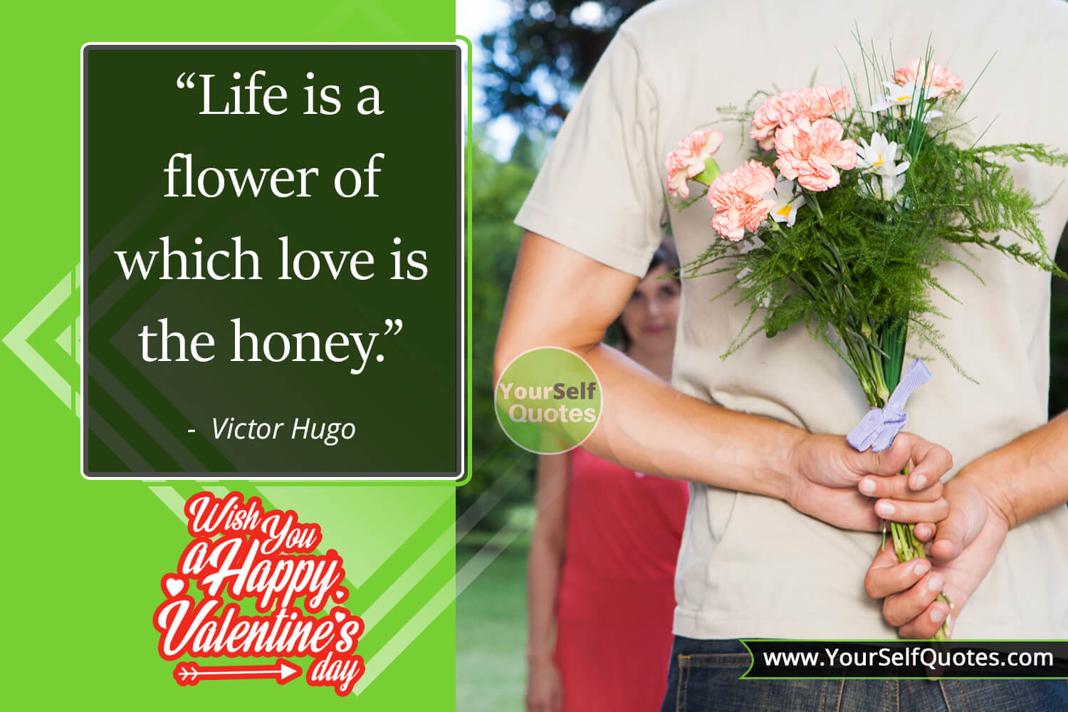 Life Valentine Day Quotes by Victor Hugo
