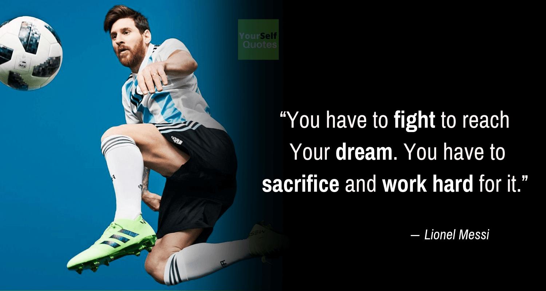 Lionel Messi Quotes on Dream