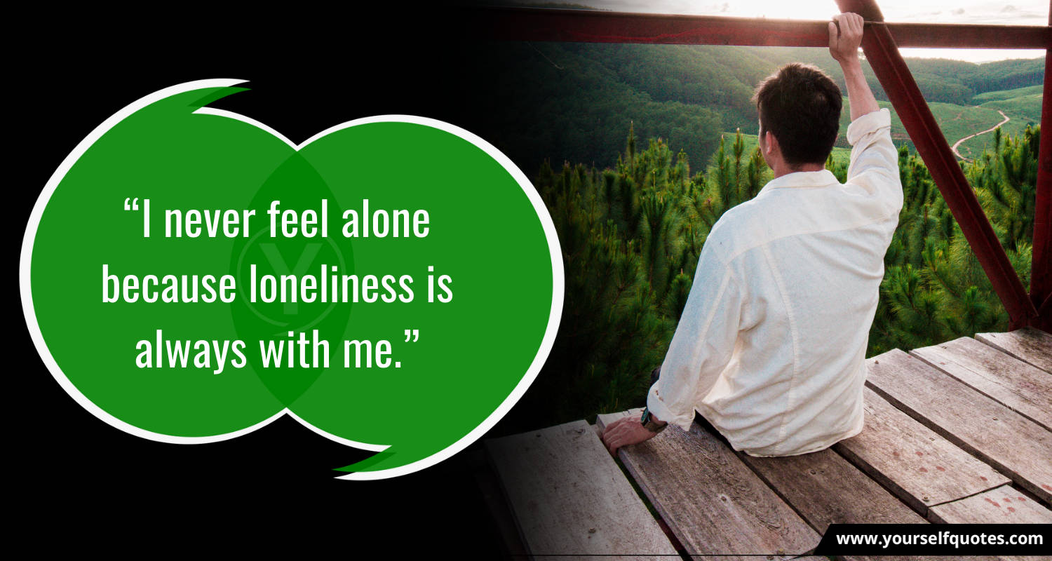 Loneliness Alone Status for Whatsapp