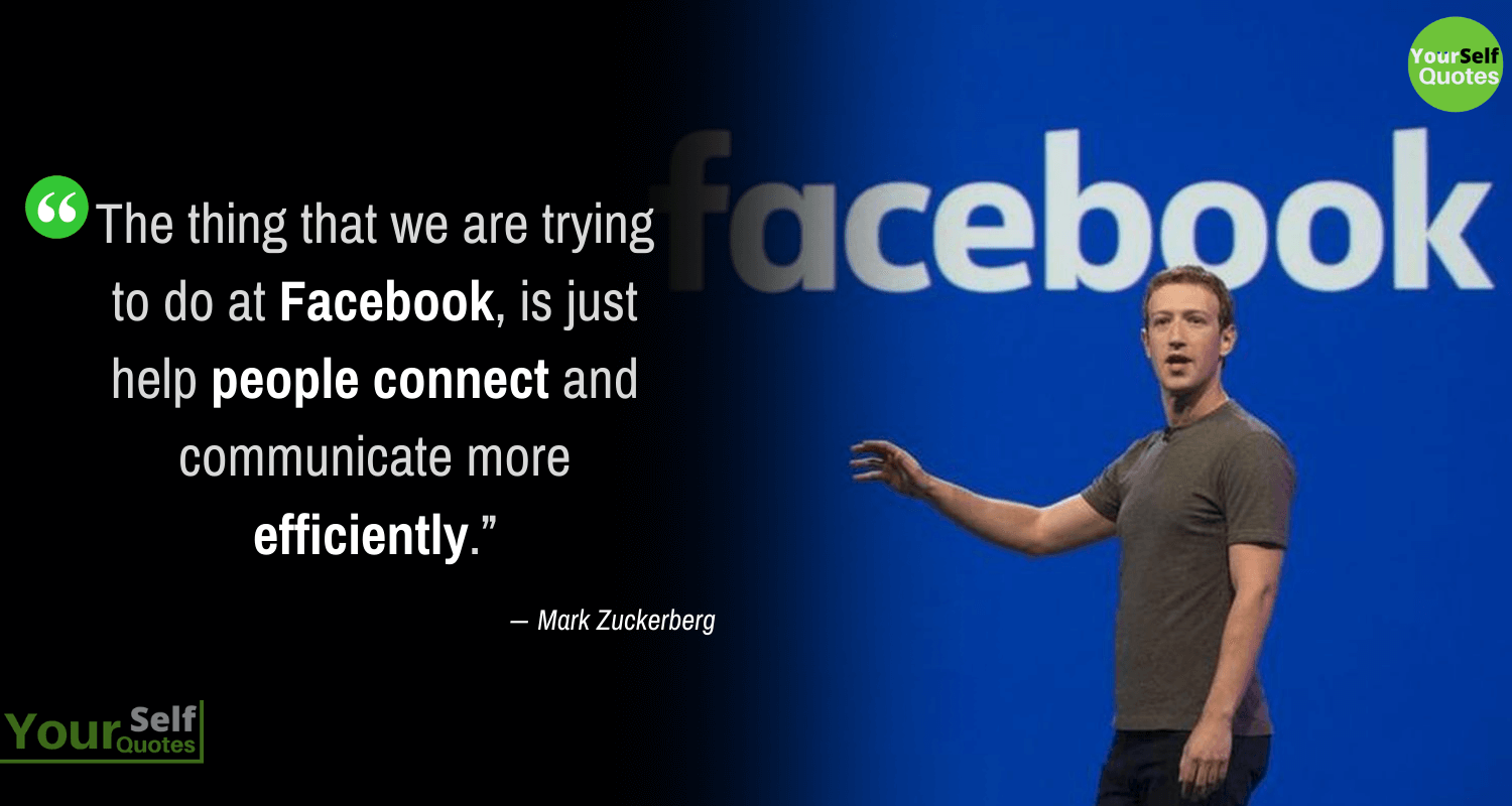 Mark Zuckerberg Facebook Quotes