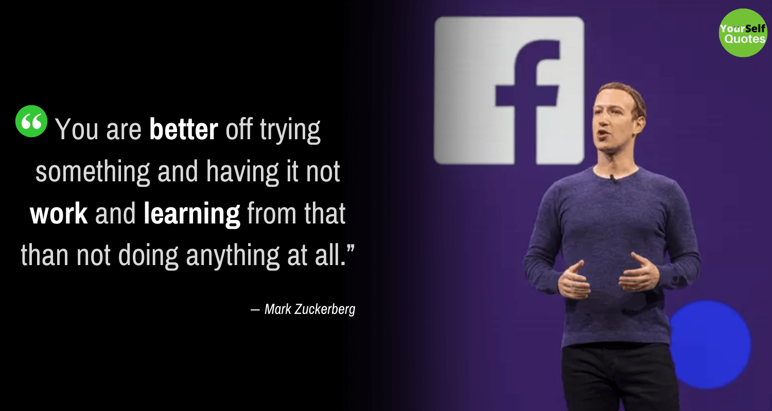 Mark Zuckerberg Learning Quotes