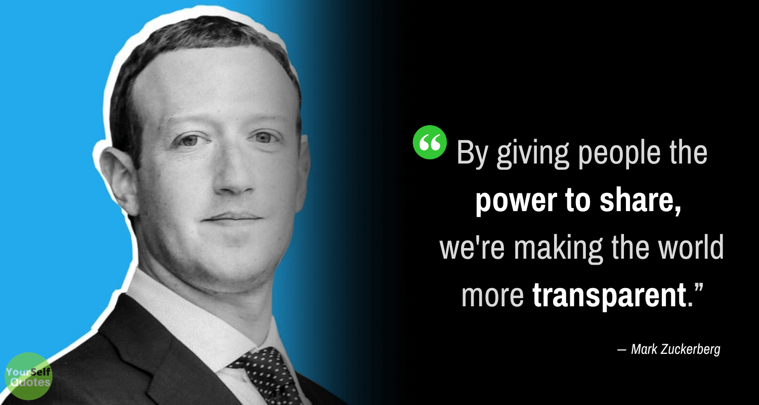 Mark Zuckerberg Quotes About Power