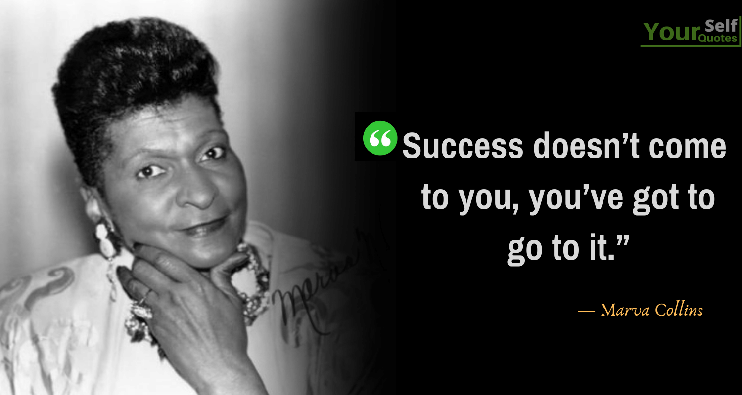 Marva Collins Quotes on Success