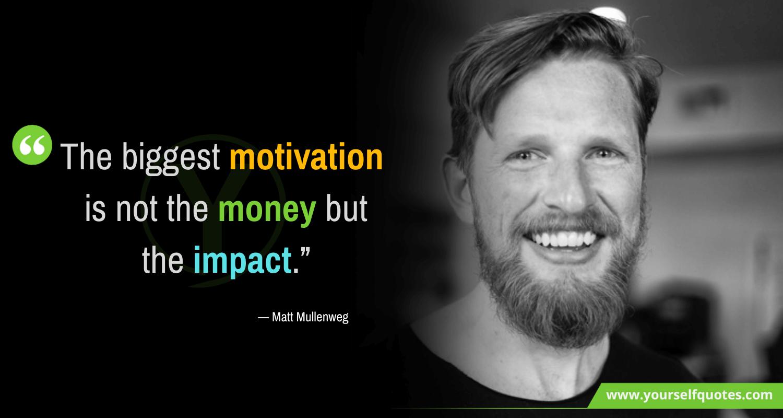 Matt Mullenweg Motivation Quotes