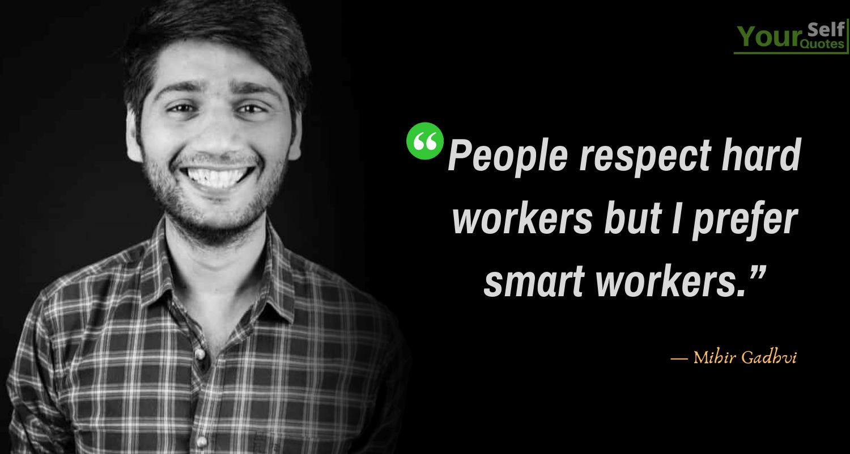 Mihir Gadhvi Life Quotes