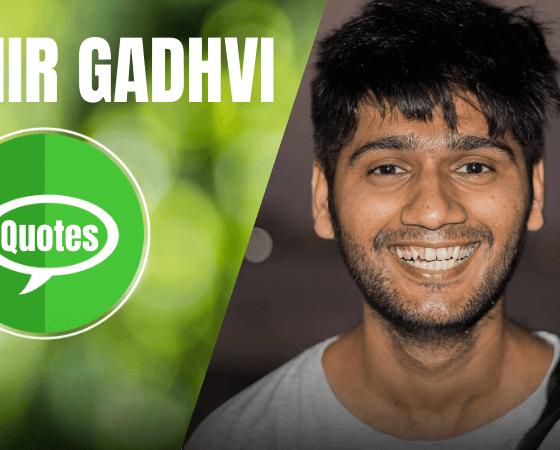 Mihir Gadhvi Quotes