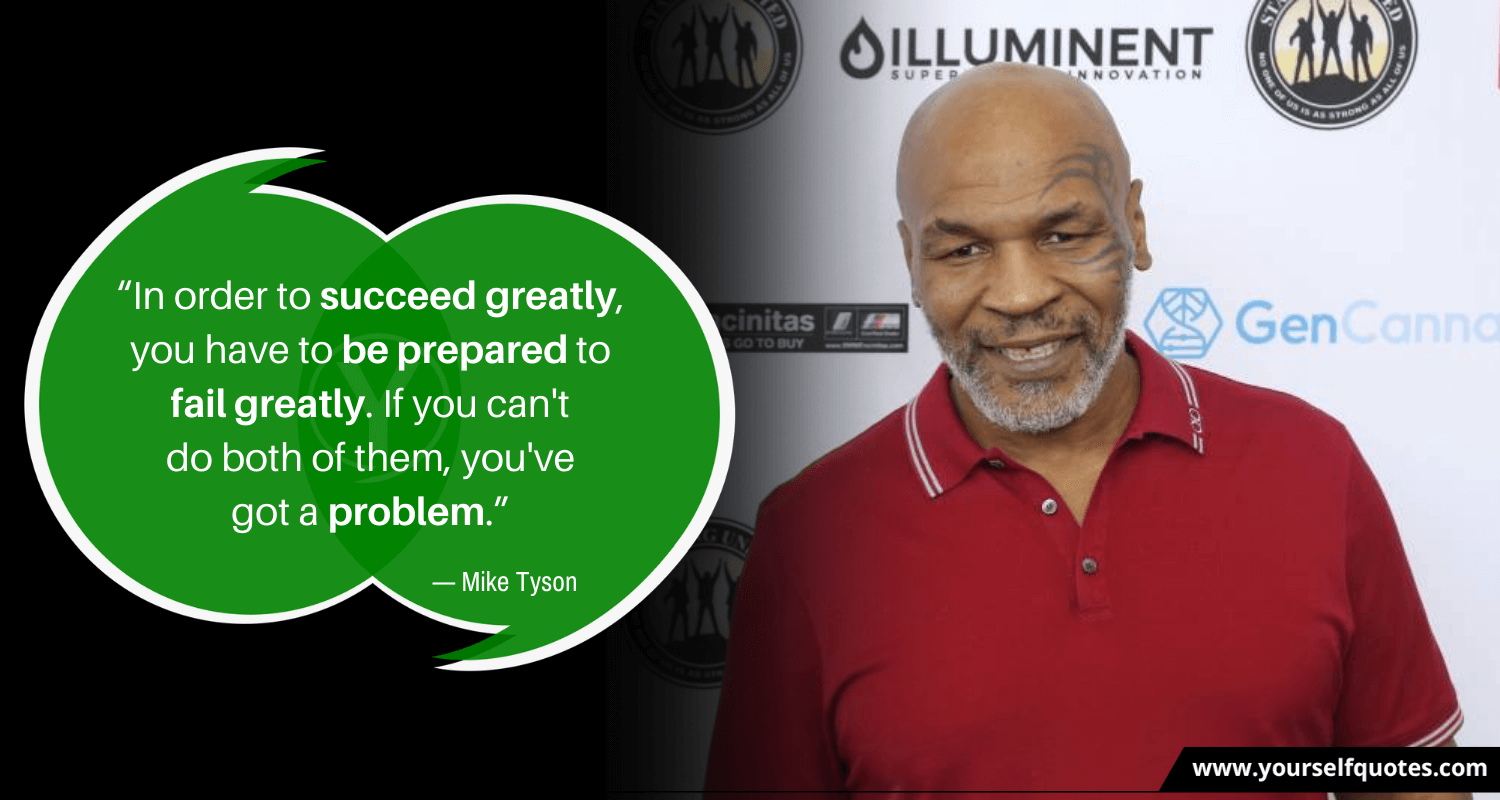 Mike Tyson Quotes On Success