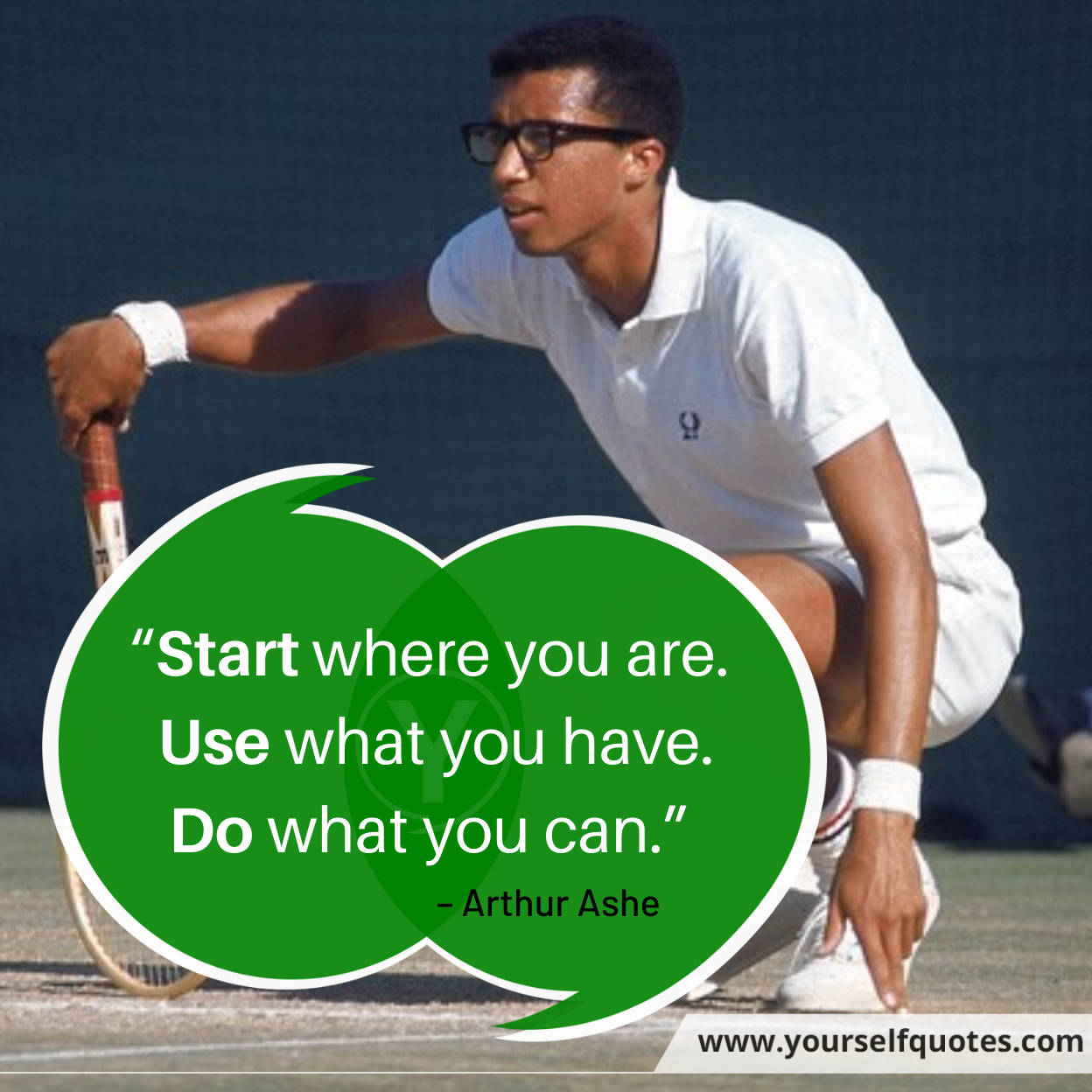 Motivational Quotes by Arthur Ashe