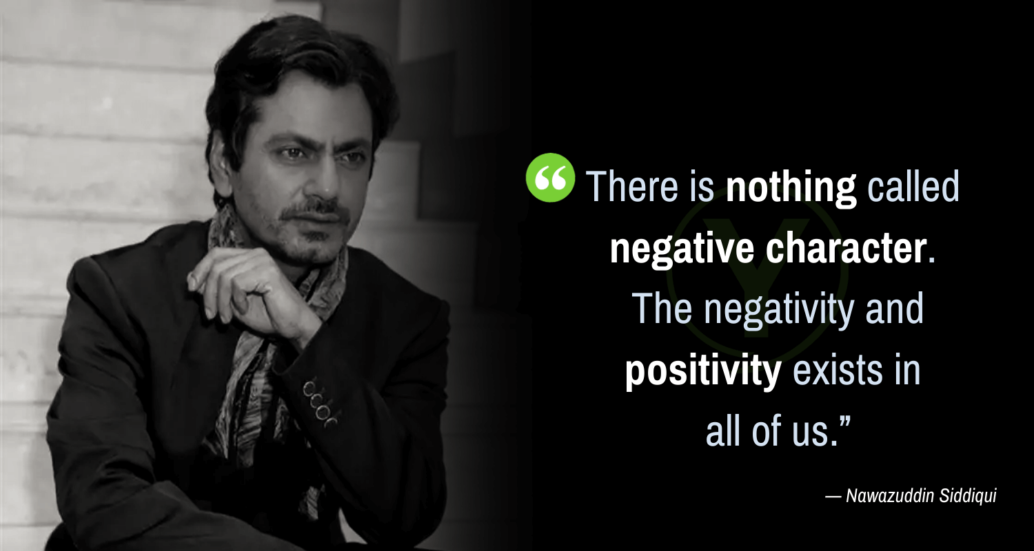 Nawazuddin Siddiqui Best Quotes